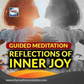 Guided Meditation Reflections Of Inner Joy