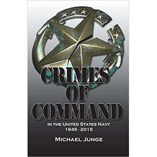 Episode 459: Crimes of Command with Michael Junge