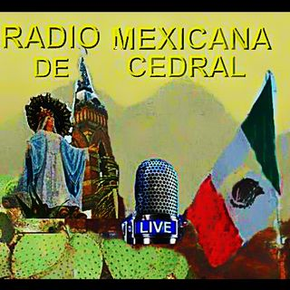 RADIO MEXICANA DE CEDRAL 18 AGO AM