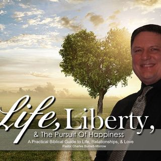 Life, Liberty & The PursuitOf Happiness