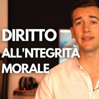 DIRITTO ALLINTEGRITÀ MORALE - DIRITTO PRIVATO IN 3 MINUTI #15