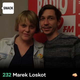 SNACK 232 Marek Loskot