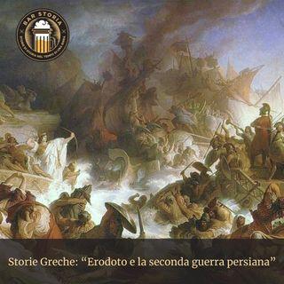 Storie Greche - Erodoto e la seconda guerra persiana