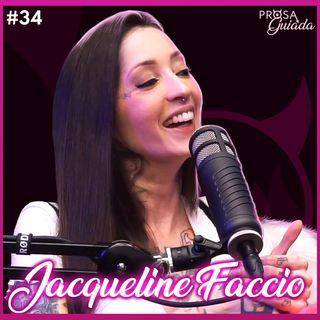 JACQUELINE FACCIO - Prosa Guiada #34