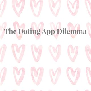 The Dating App Dilemma - With Eden Blackman