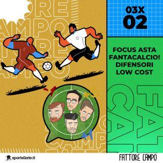 Focus Asta Fantacalcio! Difensori Low Cost [03x02]