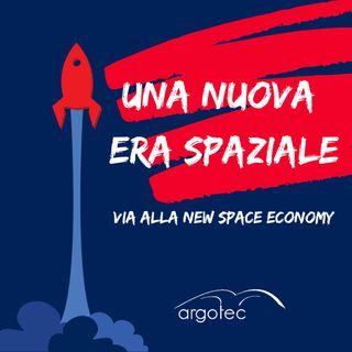 Una nuova era spaziale e il via alla New Space Economy