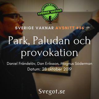 56. Park, Paludan och provokation