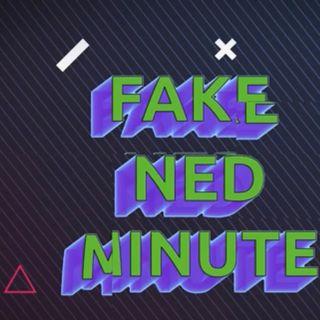 Fake Ned Minute: Self-Quarantine
