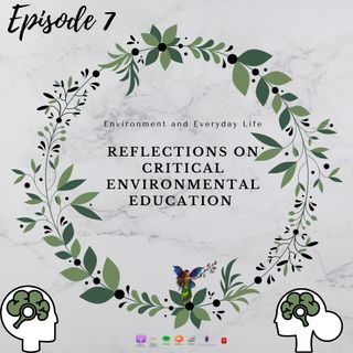 Reflections on critical environmental education