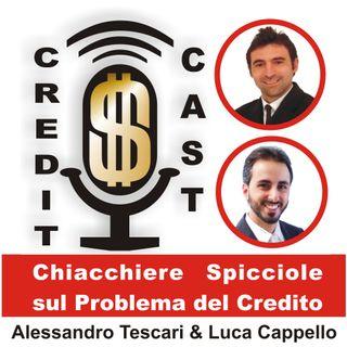 CreditCast 002 - Negoziare in banca è più facile che negoziare al mercato!