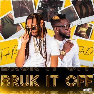 Fiyah B feat Jus D - Bruck it off raw (2021)