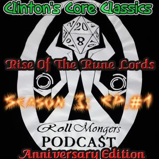 CCC: Rise Of The Rune Lords S3 EP. 1 Pathfinders Rise of the Rune Lords Anniversary Ed.