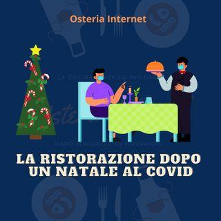 La Ristorazione dopo un Natale al Covid: per una volta facciamo i seri.
