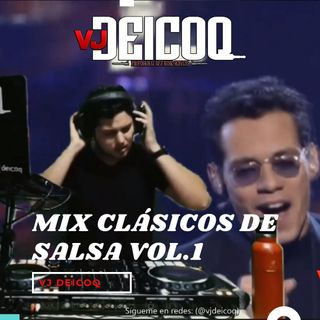 Mix Clásicos de Salsa Vol.1 By Vj Deicoq