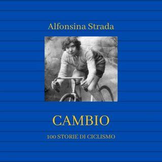 RACCONTI: Una donna al Giro d'Italia! Alfonsina Strada 3/3
