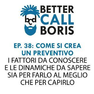 Better Call Boris episodio 38   Il preventivo