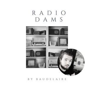 Radio Dams - L'inizio