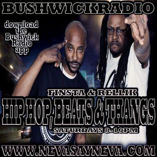 Hip Hop, Beats & Thangs with Finsta & Rellik 10/27/18