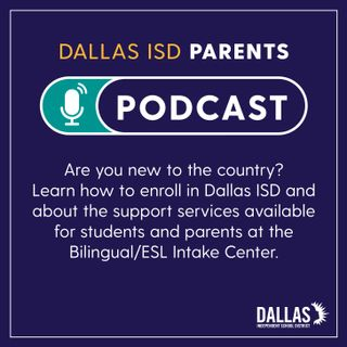 New to the country? Learn how to enroll in Dallas ISD