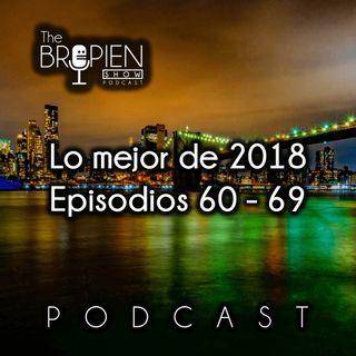 Lo mejor de 2018 - Episodios 60 al 69