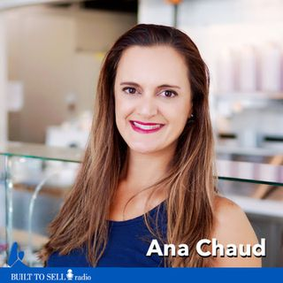 Ep 239 Ana Chaud - How the Fine Print in an Acquisition Offer Can Leave You Penniless