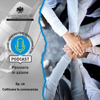 #16 Coltivare la conoscenza, ospite Danilo Iervolino, Presidente Universitas Mercatorum