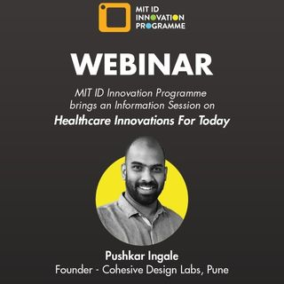 Healthcare Innovations for Today - Part 1 by Pushkar Ingale