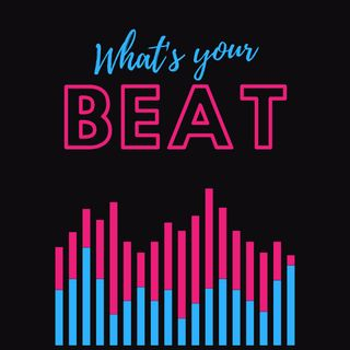 What's Your Beat