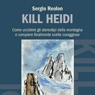 KILL HEIDI, intervista a Sergio Reolon