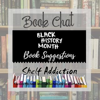 Ep 172: Black History Month Book Suggestions | Book Chat