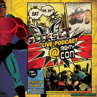 Geekset Podcast LIVE MightyCon! (feat. Steve Cardenas aka The Red Ranger)