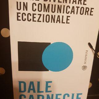 D. Carnegie: Come Diventare Un Comunicatore Eccezionale - Facciamo attenzione Al Nostro Stato Emotivo