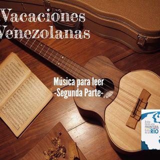 Vacaciones venezolanas: música para leer II parte