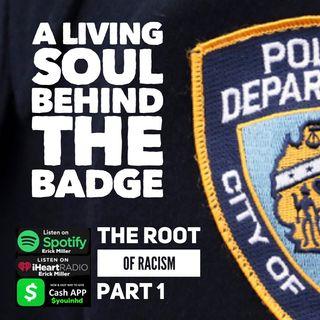 Ep 169 The Sinner Behind the Badge: Blue Lives Matter Black Lives Matter