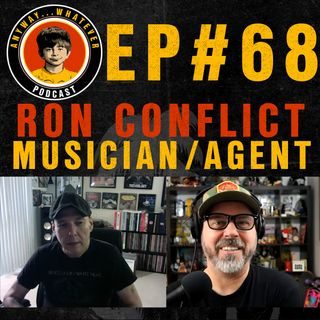 EP.68 Ron Martinez of Final Conflict, Lower Class Brats and Crawlspace Booking