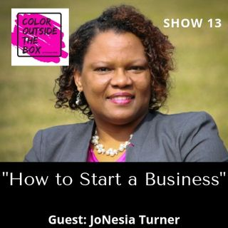 How to Start a Business with JoNesia Turner