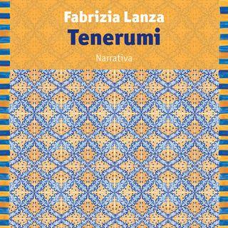 """Fabrizia Lanza """"Tenerumi"""""""