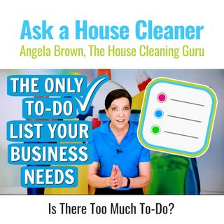 The Ultimate To-Do List for House Cleaners - Is There Such a Thing?