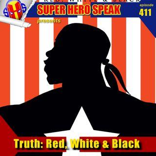 #411: Truth: Red, White & Black