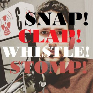 Snap! Clap! Whistle! Stomp! (10/4/17)