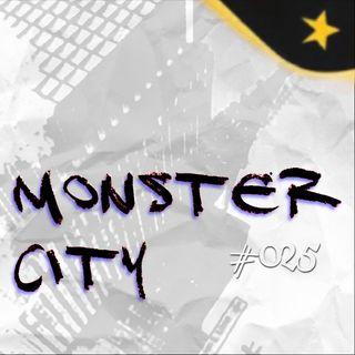 Monster City (#025)