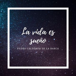 La vida es sueño - Pedro Calderón de la Barca
