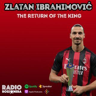 ZLATAN IBRAHIMOVIC: THE RETURN OF THE KING