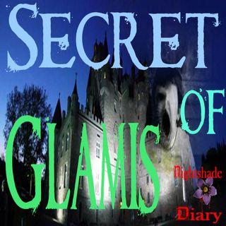 Secret of Glamis | Scottish Castle Ghost Story | Podcast