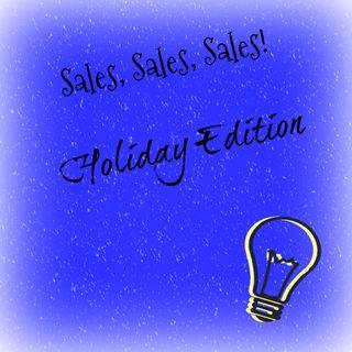 Sales, Sales, Sales: Holiday Edition