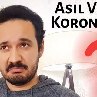 Asıl Virüs KORONA mı? - Mini Podcast