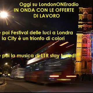 IN ONDA CON IL LAVORO la Rubrica delle offerte e musica su LondonOneradio