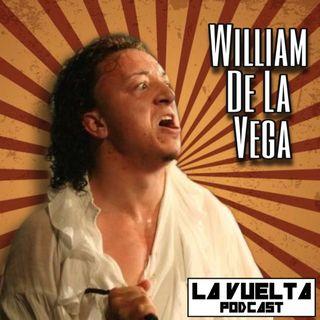 La Vuelta | William de la Vega Episodio 107