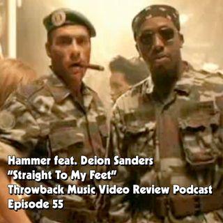 Ep. 55-Straight to My Feet (Hammer & Deion Sanders)